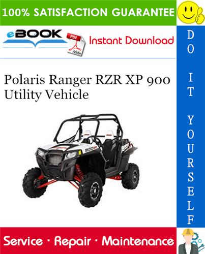 Thumbnail ☆☆ Best ☆☆ 2011 Polaris Ranger RZR XP 900 Utility Vehicle Service Repair Manual