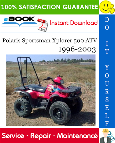 Thumbnail ☆☆ Best ☆☆ Polaris Sportsman Xplorer 500 ATV Service Repair Manual 1996-2003 Download