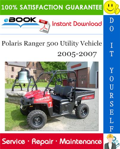 Thumbnail ☆☆ Best ☆☆ Polaris Ranger 500 Utility Vehicle Service Repair Manual 2005-2007 Download