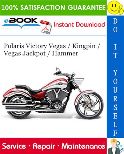 Thumbnail ☆☆ Best ☆☆ 2012 Polaris Victory Vegas / Kingpin / Vegas Jackpot / Hammer Motorcycle Service Repair Manual