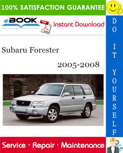 Thumbnail ☆☆ Best ☆☆ Subaru Forester Service Repair Manual 2005-2008 Download