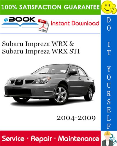 Thumbnail ☆☆ Best ☆☆ Subaru Impreza WRX & Subaru Impreza WRX STI Service Repair Manual 2004-2009 Download
