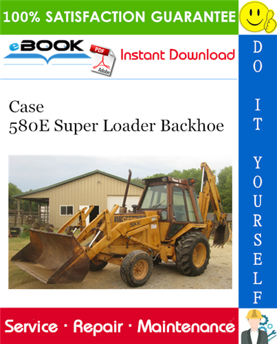 Thumbnail ☆☆ Best ☆☆ Case 580E Super Loader Backhoe Service Repair Manual