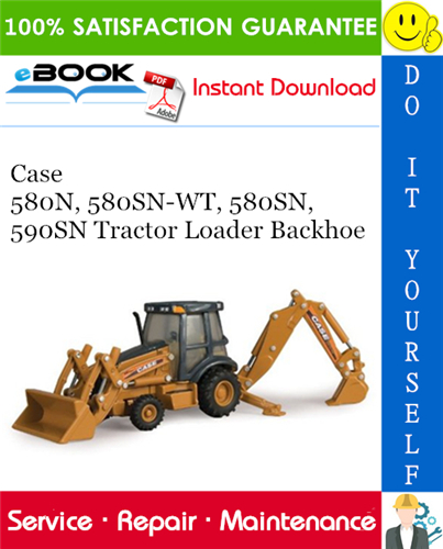 Thumbnail ☆☆ Best ☆☆ Case 580N, 580SN-WT, 580SN, 590SN Tractor Loader Backhoe Service Repair Manual