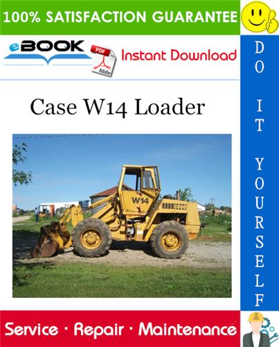 Thumbnail ☆☆ Best ☆☆ Case W14 Loader Service Repair Manual