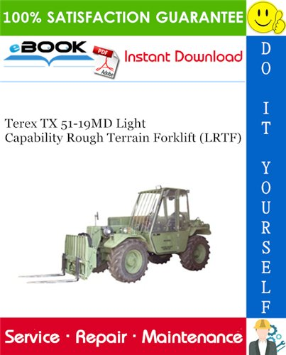 Thumbnail ☆☆ Best ☆☆ Terex TX 51-19MD Light Capability Rough Terrain Forklift (LRTF) Service Repair Manual
