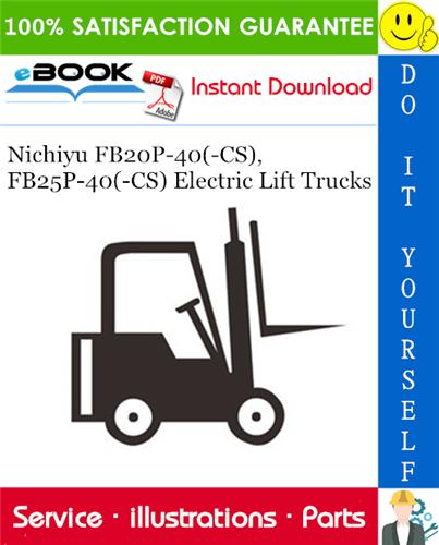 Thumbnail ☆☆ Best ☆☆ Nichiyu FB20P-40(-CS), FB25P-40(-CS) Electric Lift Trucks Parts Manual