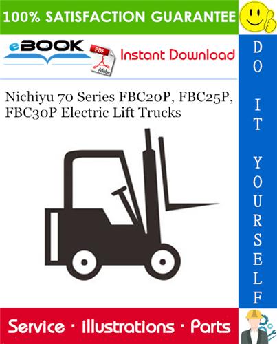 Thumbnail ☆☆ Best ☆☆ Nichiyu 70 Series FBC20P, FBC25P, FBC30P Electric Lift Trucks Parts Manual
