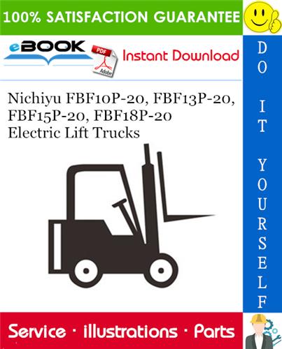 Thumbnail ☆☆ Best ☆☆ Nichiyu FBF10P-20, FBF13P-20, FBF15P-20, FBF18P-20 Electric Lift Trucks Parts Manual