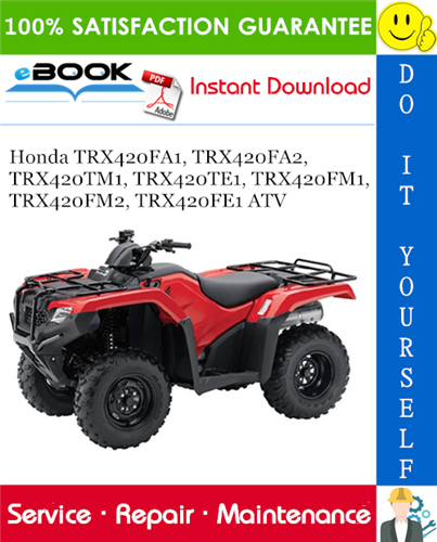 Thumbnail ☆☆ Best ☆☆ 2014 Honda TRX420FA1, TRX420FA2, TRX420TM1, TRX420TE1, TRX420FM1, TRX420FM2, TRX420FE1 ATV Service Repair Manual