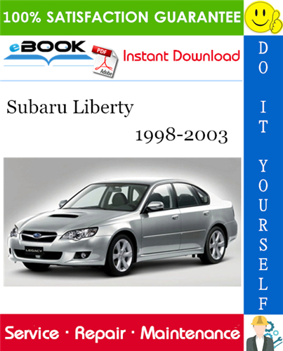 Thumbnail ☆☆ Best ☆☆ Subaru Liberty Service Repair Manual 1998-2003 Download