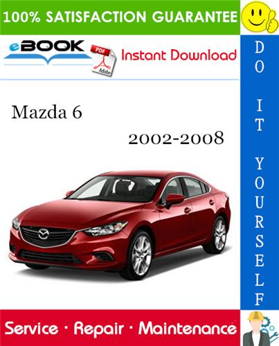 Thumbnail ☆☆ Best ☆☆ Mazda 6 Service Repair Manual 2002-2008 Download