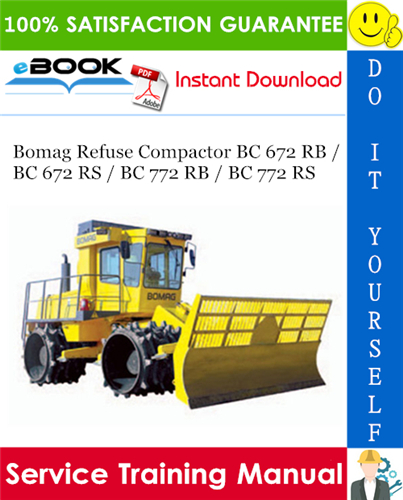 Thumbnail ☆☆ Best ☆☆ Bomag Refuse Compactor BC 672 RB / BC 672 RS / BC 772 RB / BC 772 RS Service Training Manual