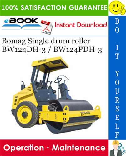 Thumbnail ☆☆ Best ☆☆ Bomag Single drum roller BW124DH-3 / BW124PDH-3 Operation & Maintenance Manual
