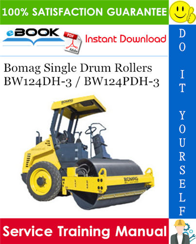 Thumbnail ☆☆ Best ☆☆ Bomag Single Drum Rollers BW124DH-3 / BW124PDH-3 Service Training Manual