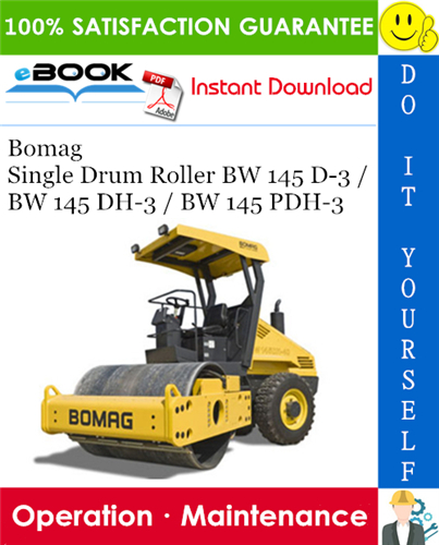 Thumbnail ☆☆ Best ☆☆ Bomag Single Drum Roller BW 145 D-3 / BW 145 DH-3 / BW 145 PDH-3 Operation & Maintenance Manual
