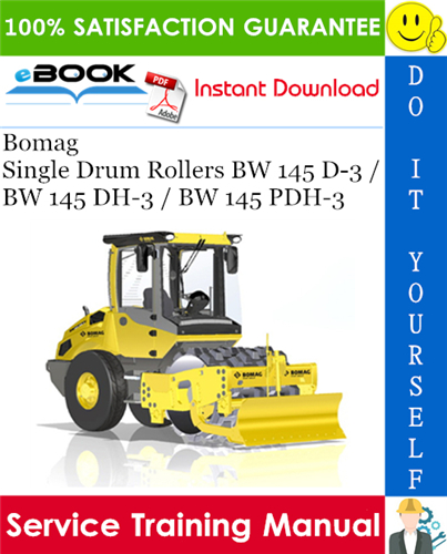 Thumbnail ☆☆ Best ☆☆ Bomag Single Drum Rollers BW 145 D-3 / BW 145 DH-3 / BW 145 PDH-3 Service Training Manual