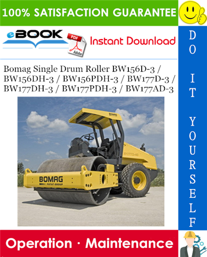 Thumbnail ☆☆ Best ☆☆ Bomag Single Drum Roller BW156D-3 / BW156DH-3 / BW156PDH-3 / BW177D-3 / BW177DH-3 / BW177PDH-3 / BW177AD-3 Operation & Maintenance Manual