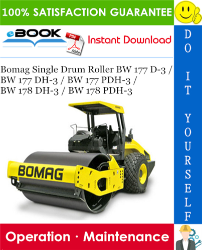 Thumbnail ☆☆ Best ☆☆ Bomag Single Drum Roller BW 177 D-3 / BW 177 DH-3 / BW 177 PDH-3 / BW 178 DH-3 / BW 178 PDH-3 Operation & Maintenance Manual