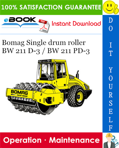 Thumbnail ☆☆ Best ☆☆ Bomag Single drum roller BW 211 D-3 / BW 211 PD-3 Operation & Maintenance Manual