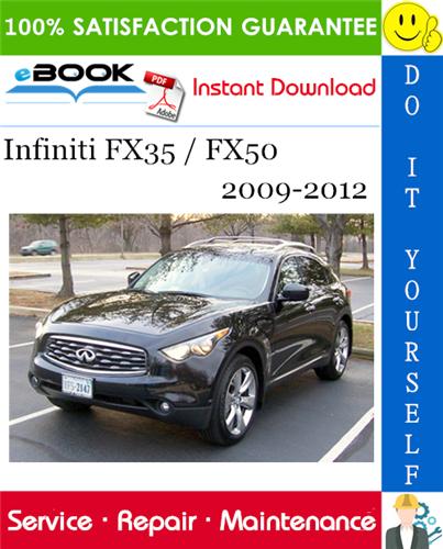 Thumbnail ☆☆ Best ☆☆ Infiniti FX35 / FX50 Service Repair Manual 2009-2012 Download