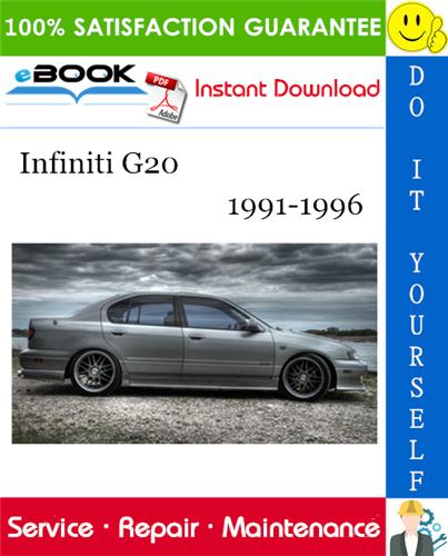 Thumbnail ☆☆ Best ☆☆ Infiniti G20 Service Repair Manual 1991-1996 Download
