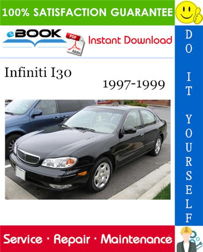 Thumbnail ☆☆ Best ☆☆ Infiniti I30 Service Repair Manual 1997-1999 Download