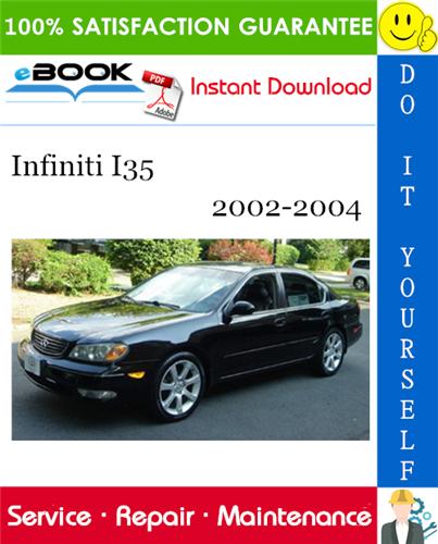 Thumbnail ☆☆ Best ☆☆ Infiniti I35 Service Repair Manual 2002-2004 Download