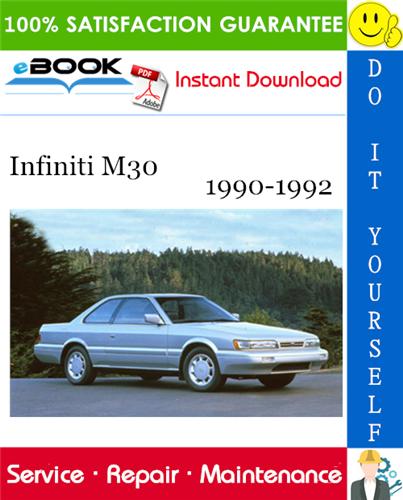 Thumbnail ☆☆ Best ☆☆ Infiniti M30 Service Repair Manual 1990-1992 Download