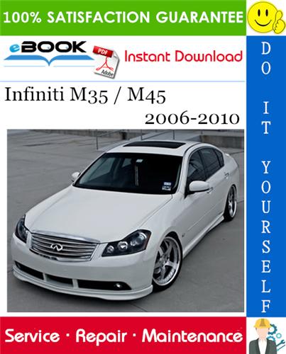 Thumbnail ☆☆ Best ☆☆ Infiniti M35 / M45 Service Repair Manual 2006-2010 Download