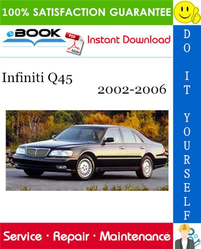 Thumbnail ☆☆ Best ☆☆ Infiniti Q45 Service Repair Manual 2002-2006 Download