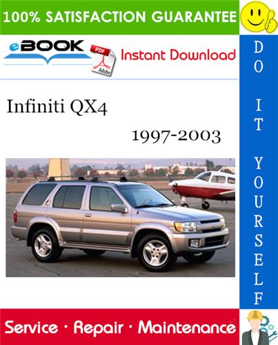 Thumbnail ☆☆ Best ☆☆ Infiniti QX4 Service Repair Manual 1997-2003 Download