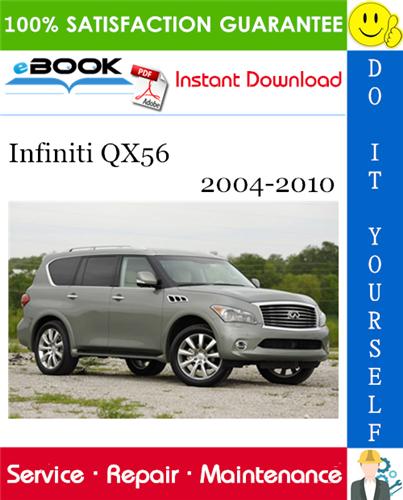 Thumbnail ☆☆ Best ☆☆ Infiniti QX56 Service Repair Manual 2004-2010 Download