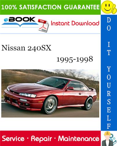 Thumbnail ☆☆ Best ☆☆ Nissan 240SX Service Repair Manual 1995-1998 Download