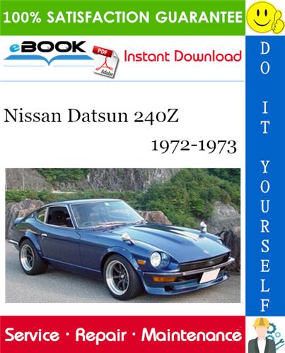Thumbnail ☆☆ Best ☆☆ Nissan Datsun 240Z Service Repair Manual 1972-1973 Download