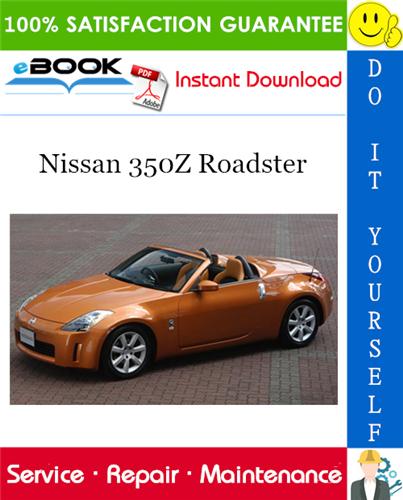Thumbnail ☆☆ Best ☆☆ Nissan 350Z Roadster Service Repair Manual