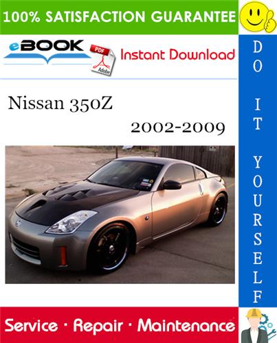Thumbnail ☆☆ Best ☆☆ Nissan 350Z Service Repair Manual 2002-2009 Download