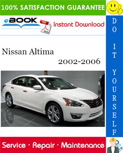 Thumbnail ☆☆ Best ☆☆ Nissan Altima Service Repair Manual 2002-2006 Download