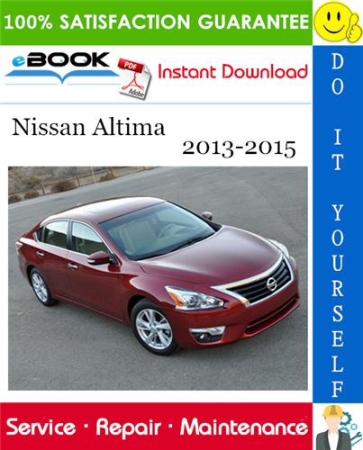 Thumbnail ☆☆ Best ☆☆ Nissan Altima Service Repair Manual 2013-2015 Download