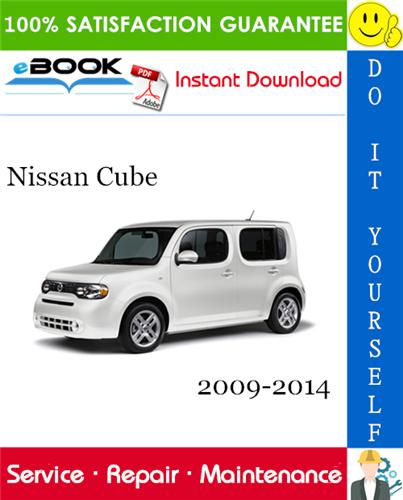Thumbnail ☆☆ Best ☆☆ Nissan Cube Service Repair Manual 2009-2014 Download