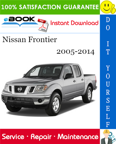Thumbnail ☆☆ Best ☆☆ Nissan Frontier Service Repair Manual 2005-2014 Download
