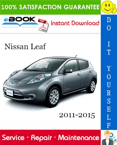 Thumbnail ☆☆ Best ☆☆ Nissan Leaf Service Repair Manual 2011-2015 Download