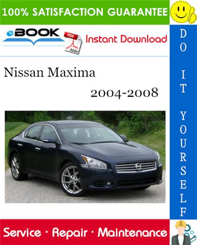 Thumbnail ☆☆ Best ☆☆ Nissan Maxima Service Repair Manual 2004-2008 Download