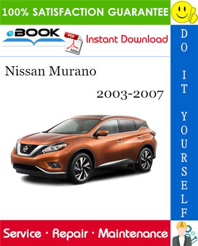 Thumbnail ☆☆ Best ☆☆ Nissan Murano Service Repair Manual 2003-2007 Download