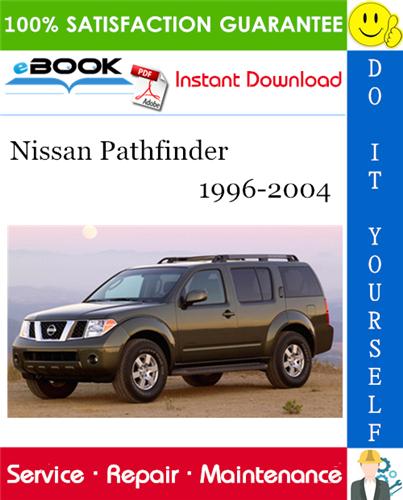 Thumbnail ☆☆ Best ☆☆ Nissan Pathfinder Service Repair Manual 1996-2004 Download