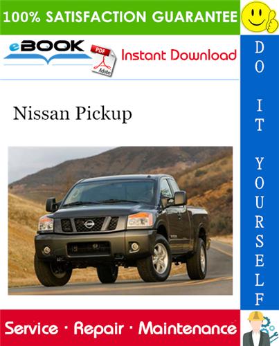Thumbnail ☆☆ Best ☆☆ Nissan Pickup Service Repair Manual