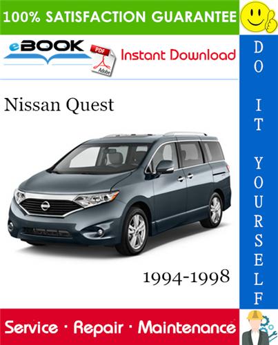 Thumbnail ☆☆ Best ☆☆ Nissan Quest Service Repair Manual 1994-1998 Download