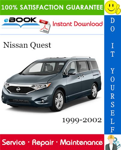 Thumbnail ☆☆ Best ☆☆ Nissan Quest Service Repair Manual 1999-2002 Download
