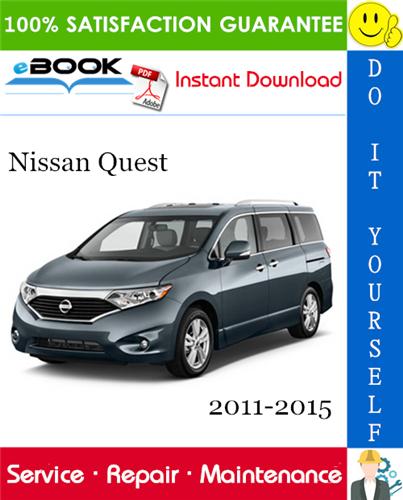 Thumbnail ☆☆ Best ☆☆ Nissan Quest Service Repair Manual 2011-2015 Download
