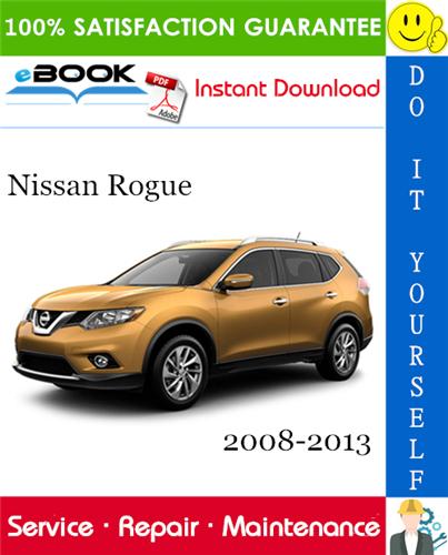 Thumbnail ☆☆ Best ☆☆ Nissan Rogue Service Repair Manual 2008-2013 Download